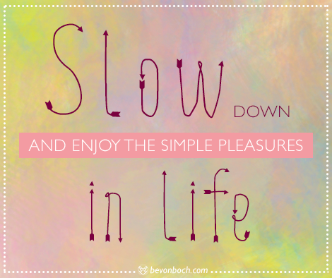 bevonboch_quote_slow-down