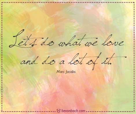 bevonboch_quote_what-we-love