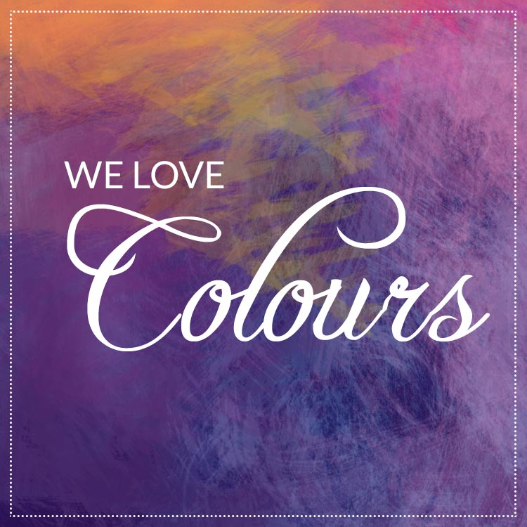 we love colours