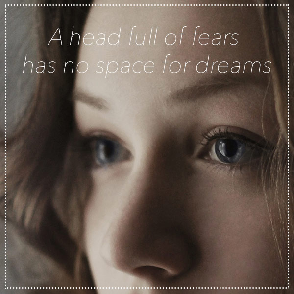quote-head-fear-dreams