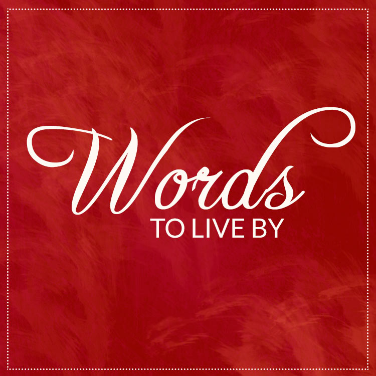 words-to-live-by