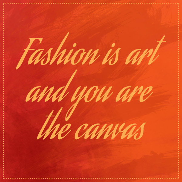 fashion-is-art-quote