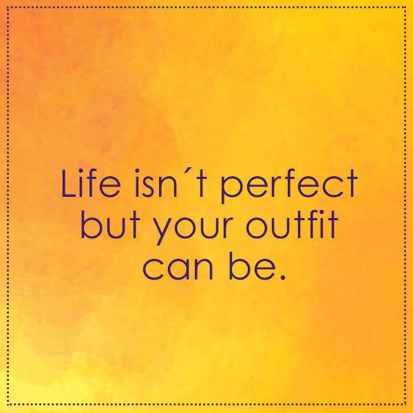 fashion-quote-outfit-perfect