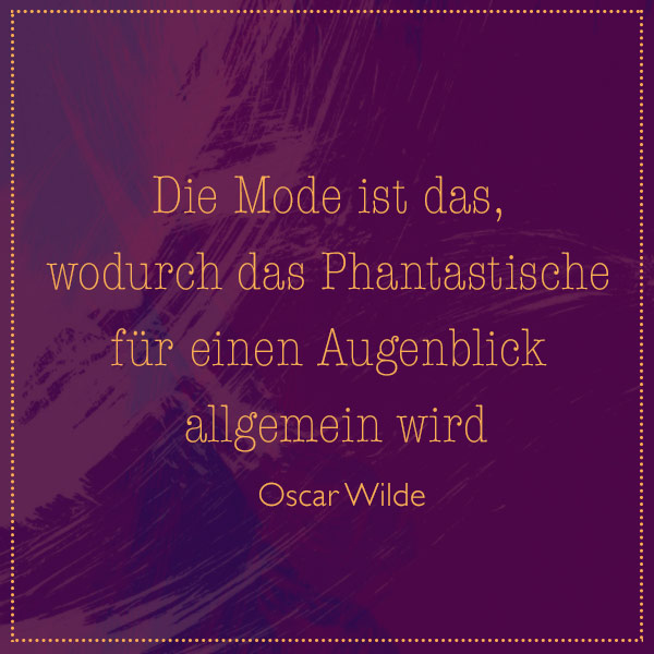 mode-phantstisch-oscar-wilde-quote