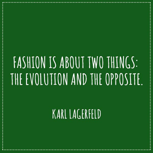 fashion-evolution-lagerfeld-quote