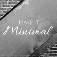 Mimimalismus als Lebensentwurf – Inspirierende Zitate und Gedanken