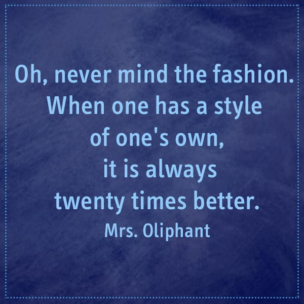 quote-oliphant-never-mind-fashion